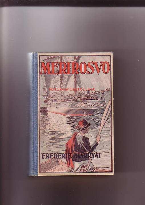 Merirosvo - Marryat Frederik - Kunto  Hyvä - 10.00€ - Antikvariaatti.net ba753f10f0