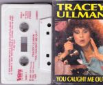 Tracey Ullman  -  You Caught Me Out. 1992. C-kasetti.  STIFF RECORDS ZSEEZ-56