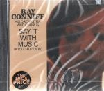 Ray Conniff: Say it with Music (CD-levy)