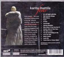 Fever- Karita Mattila (soprano), Kirmo Lintinen Band. Standards by George Gershwin, Cole Porter, Richard Rogers and Antonio Carlos Jobim