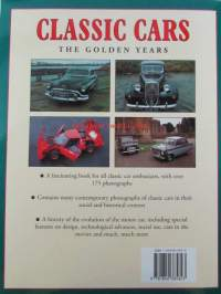 Classic Cars The Golden years- A celebration of the automobile from 1945 to 1975
