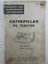 Catepillar D6 Tractor - Operation and maintenance instructions