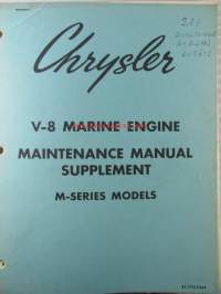 Chrysler V-8 Marine engine, Maintenance Manual supplement, M-series models - Huolto-ohjekirjan lisäys, katso kuvista sisältö tarkemmin.