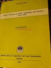 Export Potential of Fruits, Vegetables and Flowers From India