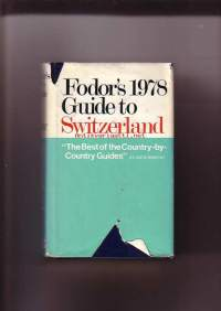 Fodor´s 1978 Guide to Switzerland