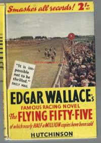 The flying fifty-five / Edgar Wallace
