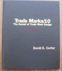 Book of American Trade Marks, 10 Hardcover  – May, 1987 by David E. Carter   (Editor)    THE BOOK OF AMERICAN TRADE MARKS. THE ANNUAL OF TRADE MARK
