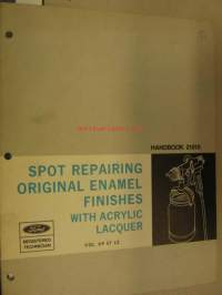 Spot repairing original enamel finishes with acrylic lacquer