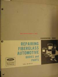 Ford repairing Fiberglass Automotive Bodies and parts
