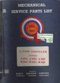 BMC - Austin / Morris ½ - ton vehicles mechanical service parts list-varaosakirja