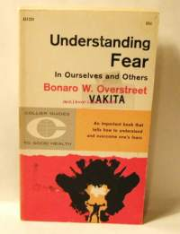Understanding Fear in Ourselves and Others