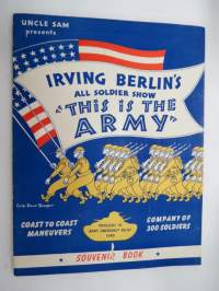 "Uncle Sam presents - Irving Berlin´s All Soldier Show ""This is the Army"" - Souvenir book -Yhdysvaltain armeijan sota-aikaisen (WW II) varainhankintakiertueen"