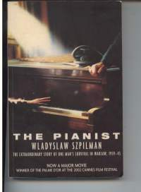 The Pianist -the extraordinary survival of one man's survival in Warsaw, 1939-45