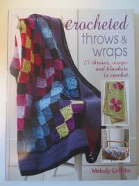 Crocheted throws & wraps 25 throws, wraps and blankets to crochet