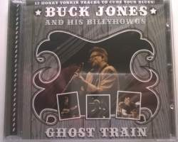 Buck Jones And The BillyHowgs - Ghost Train (CD)