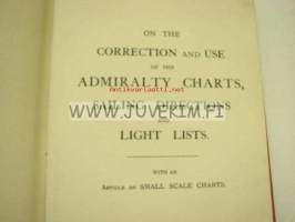 On the correction and use of  Admiralty charts, sailing directions and light lists