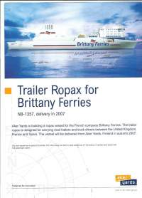 Trailer Ropax for Brittany Ferries  NB 1357  delivery 2007,  2 sivua  laivaesite