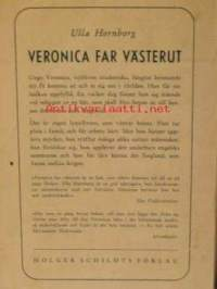 Veronica far västerut
