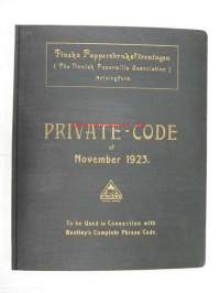 Finska Papersbruksföreningen (The Finnish Papermills Association) Private Code of November 1923 Revised (To be used in Connection with Bentley´s Compl