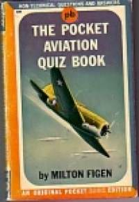 The Pocket Aviation Quiz Book (  Non-technical questions and answers )