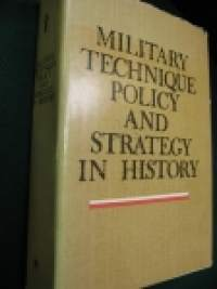 Military technique policy and stratecy