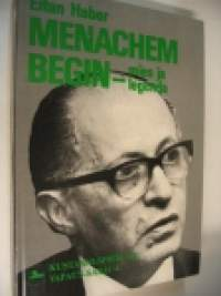 Menachem Begin - Mies ja legenda