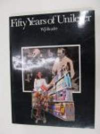 Fifty Years of Unilever 1930-1980