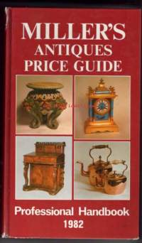 Miller´s antiques price guide 1982 : Vol. III