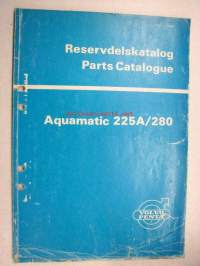 Volvo-Penta Aquamatic AQ 225A/280 Reservdelskatalog, Parts Catalogue -varaosaluettelo