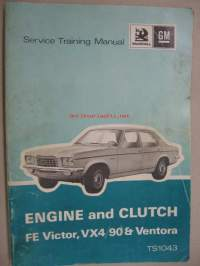 Vauxhall FE Victor, VX4/90 & Ventora Service Training Manual; Engine and clutch