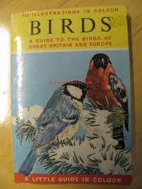 BIRDS. Aguide to the birds of Great Britain and europe