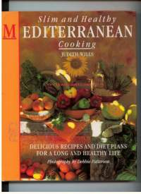 Slim and healthy Mediterranean cooking