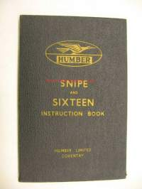 Humber Snipe and Sixteen Instruction Book