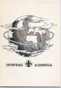 IFOFSAG - AIDSEGA International Fellowship pf Former Scouts and Guides - Amitié internationale des Scouts et Guides Adultes