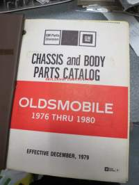 Oldsmobile Chassis and body parts catalog 1976 thru 1980 -varaosaluettelo